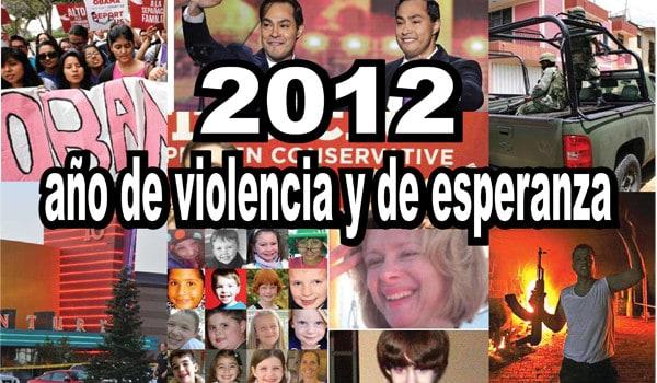 2012, año de violencia y de esperanza